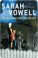 assassination vacation